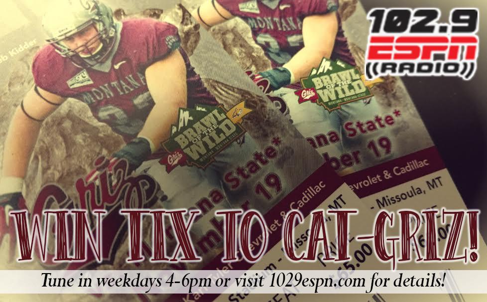 Cat-Griz Tix, Round 2 – 102 9 ESPN Missoula